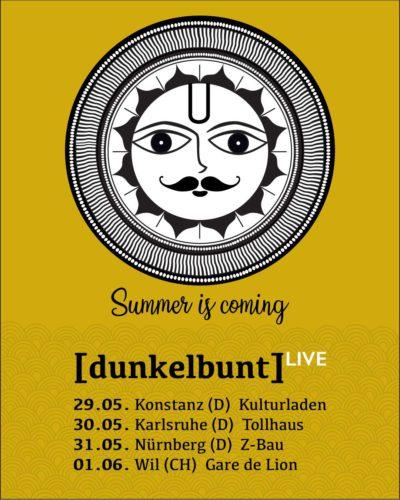 [dunkelbunt] Gigs MAY 2019, Artwort © Anuradha Genrich / [dunkelbunt]