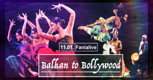 Balkan to Bollywood @ Fanialive, Vienna, 2020-01-11