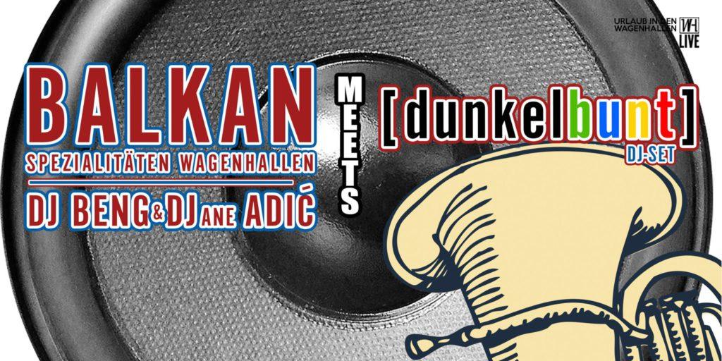 Balkan meets [dunkelbunt] @ Wagenhallen Stuttgart