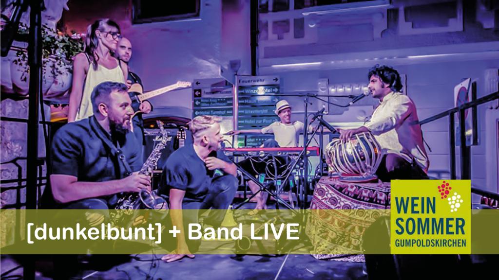[dunkelbunt] live + Band, 24.08.2019, Weinsommer Gumpoldskirchen
