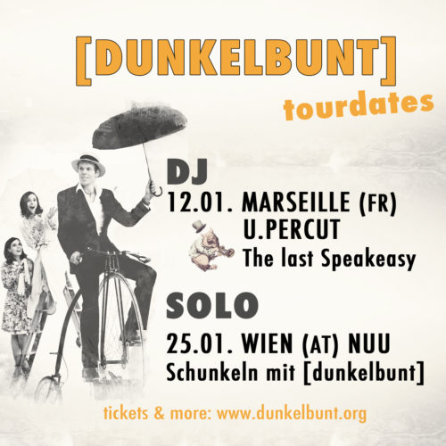 dunkelbunt shows Marseille Vienna January 2019